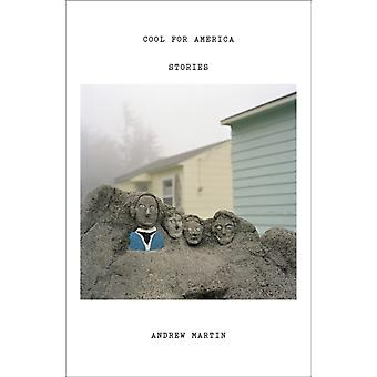 Cool for America by Martin & Andrew