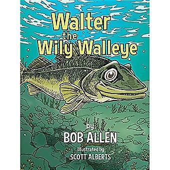 Walter der Wily Walleye