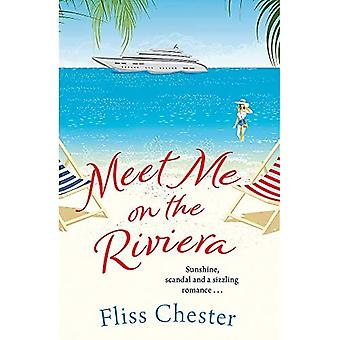 Meet Me on the Riviera - The French Escapes