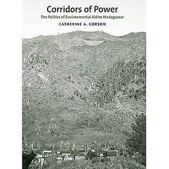 Maktens korridorer: Politiken för miljöstöd till Madagaskar (Yale Agrarian Studies Series)