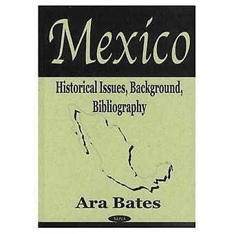 Mexico : Historische kwesties, Achtergrond, Bibliografie