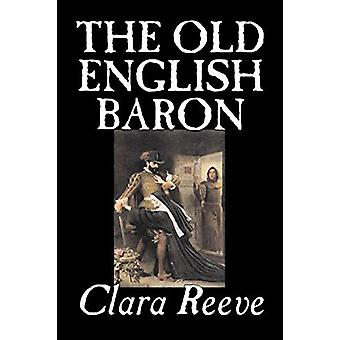 The Old English Baron by Clara - Reeve - 9781598183559 Book