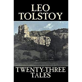 Twenty-Three Tales by Leo Tolstoy - 9781598188400 Book