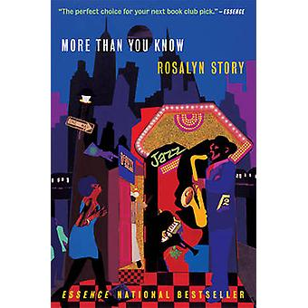 More Than You Know par Rosalyn Story - 9781932841114 Livre