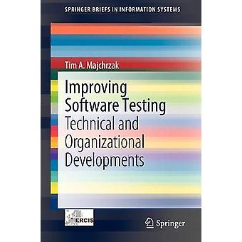 تحسين اختبار البرمجيات - التطورات التقنية والتنظيمية