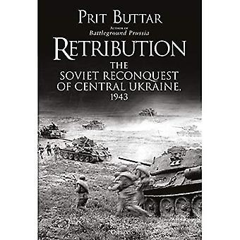 Vergelding: De Sovjetherovering van Centraal-Oekraïne, 1943
