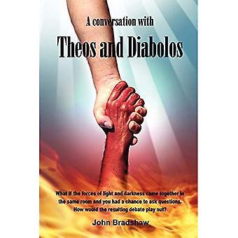 Une conversation avec Théos et Diabolos