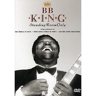 B.B. King - Standing Room Only [DVD] USA import