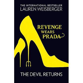 Revenge Wears Prada - the Devil Returns by Lauren Weisberger - 9780007
