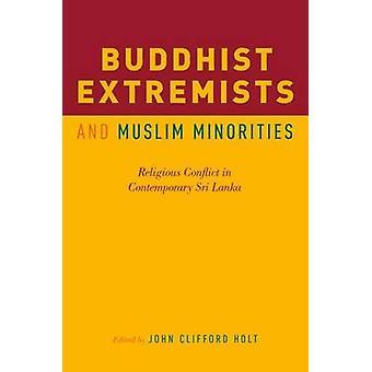 Buddhistische Extremisten und muslimischen Minderheiten - religiöse Konflikte in Cont