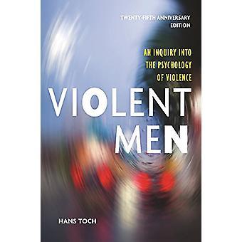 暴力的な男 - 暴力 - 25 Annive の心理の探究
