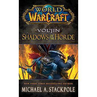 Mundo de Warcraft - Vol'jin - sombras de la Horda - nieblas de Pandaria-