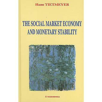 Sosiaalisen markkinatalouden ja rahatalouden vakautta Hans Tietmeyer-