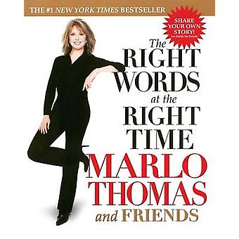 Right Words at the Right Time by Marlo Thomas - 9780743446501 Book