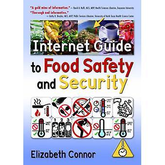 Internet Guide til fødevaresikkerhed og sikkerhed af Elizabeth Connor - 9780