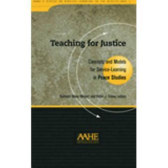 Onderwijs voor Justitie - concepten en modellen voor Service-learning in Pea