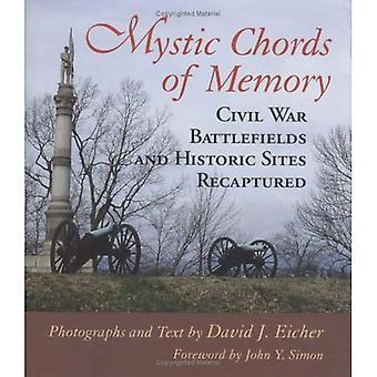 Mystic Chords geheugen: burgeroorlog slagvelden en historische Sites heroverd