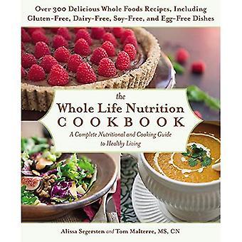 O Cookbook de nutrição de toda a vida: Um guia completo do nutricional e culinária para uma vida saudável
