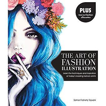 The Art of Fashion Illustration: Learn the techniques and inspirations of today's leading fashion artists *Plus...