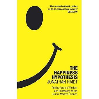 Hipótese de felicidade: Colocando a sabedoria antiga à prova da ciência moderna