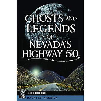 Spöken och legender av Nevada Highway 50 (hemsökta Amerika)