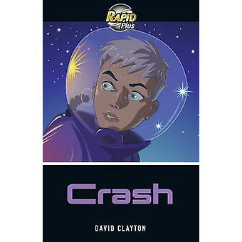 Rapid Plus 6B Crash David Clayton - 9780435070946 Kirja