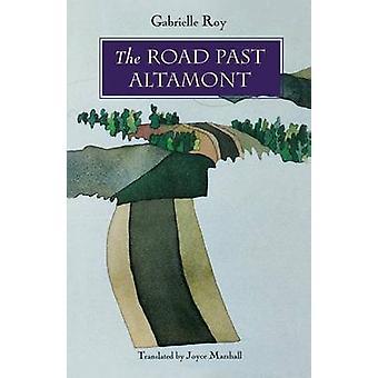 La route passé Altamont par Roy & Gabrielle