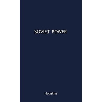 Soviet Power Energy Resources Production and Potentials by Hodgkins & Jordan Atwood