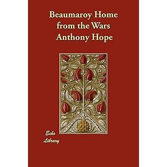 Beaumaroy hjem fra krigene av håp & Anthony