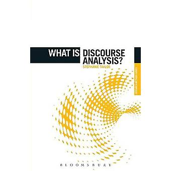What Is Discourse Analysis by Taylor & Stephanie