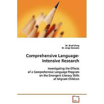 Omfattande LanguageIntensive forskning av Uhing & Brad