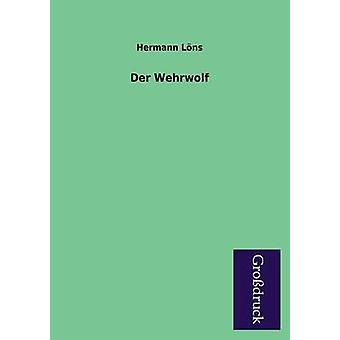 Der Wehrwolf by Lons & Hermann