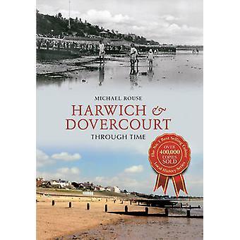 Harwich & Dovercourt através do tempo por Michael Rouse - Bo 9781445623092