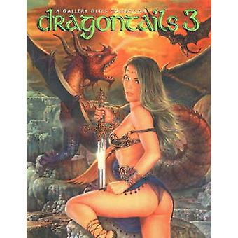 Dragontails - A Gallery Girls Collection - Volume 3 - 9780865620490 Book