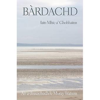 Bardachd Iain Mac A' Ghobhainn by Moray Watson - 9780861523139 Book