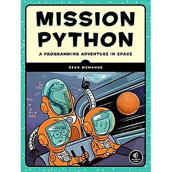 Mission Python - Code a Space Adventure Game! by Mission Python - Code