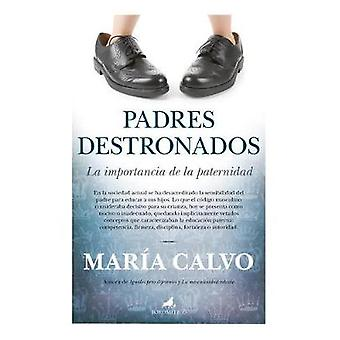 Padres Destronados by Maria Calvo - 9788415943167 Book