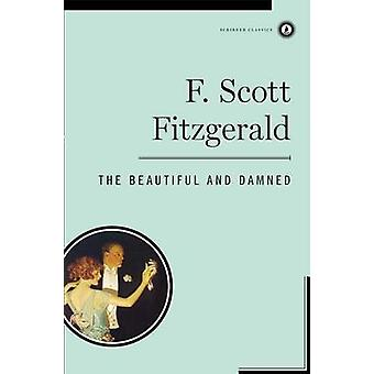 The Beautiful and the Damned by F. Scott Fitzgerald - 9780684852768 B