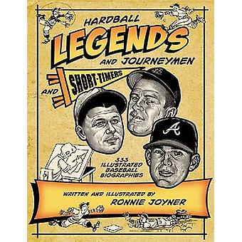 Hardball Legends and Journeymen and Short-Timers - 333 Illustrated Bas