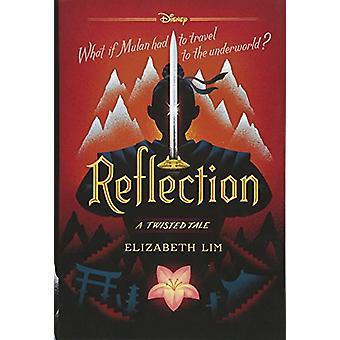 Reflection - A Twisted Tale by Elizabeth Lim - 9781484781296 Book