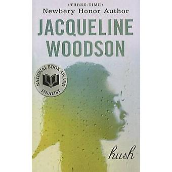 Hush by Jacqueline Woodson - 9781606866559 Book