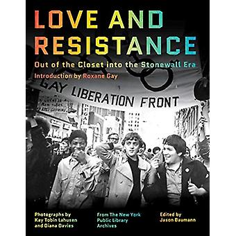 Love and Resistance by Roxane Gay