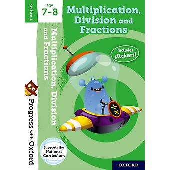 Progress with Oxford Multiplication Division and Fractions by Hodge