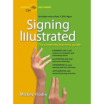 Signing Illustrated by Mickey Mickey Flodin Flodin