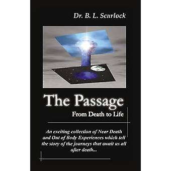 The Passage From Death to Life by Scurlock & Bobby L.