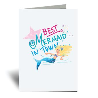 Best Mermaid In Town A6 Greeting Card