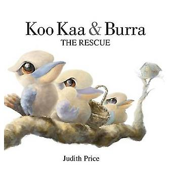 Koo Kaa  Burra The Rescue by Price & Judith