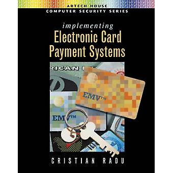 Implementing Electronic Card Payment Systems by Radu & Cristian