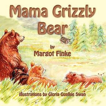 Mama Grizzly Bear by Finke & Margot
