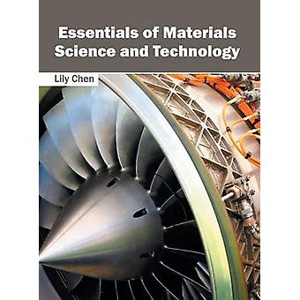 Essentials of Materials Science and Technology by Chen & Lily
